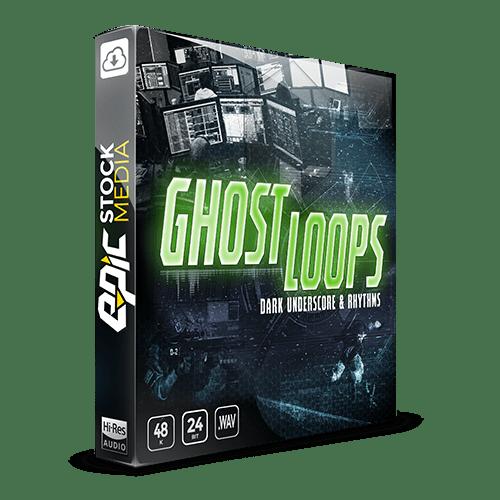 Ghost Loops – Dark Underscore & Rhythms