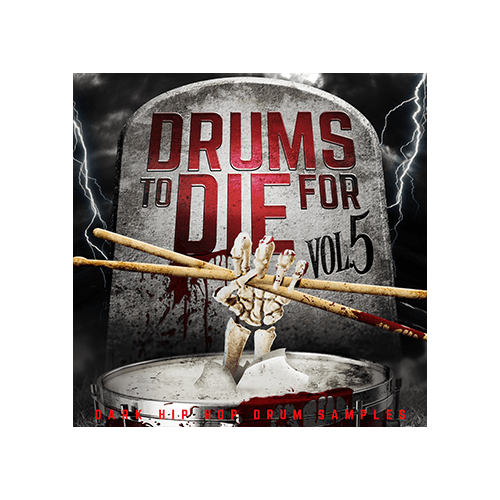 Drums to Die For Cover V5 Dark Hip Hop Drum Samples