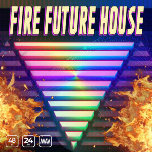 Fire Future House - Sample Pack Sound Yeti